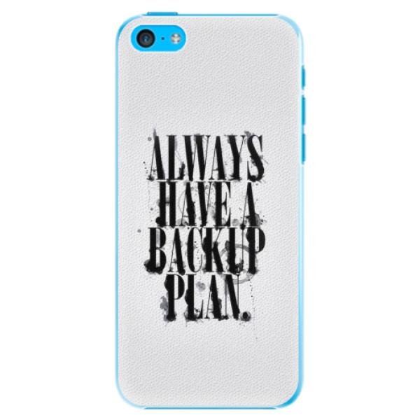 Plastové pouzdro iSaprio - Backup Plan - iPhone 5C