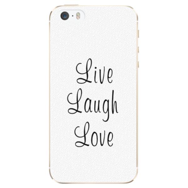 Plastové pouzdro iSaprio - Live Laugh Love - iPhone 5/5S/SE