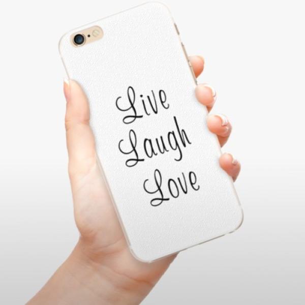 Plastové pouzdro iSaprio - Live Laugh Love - iPhone 6/6S