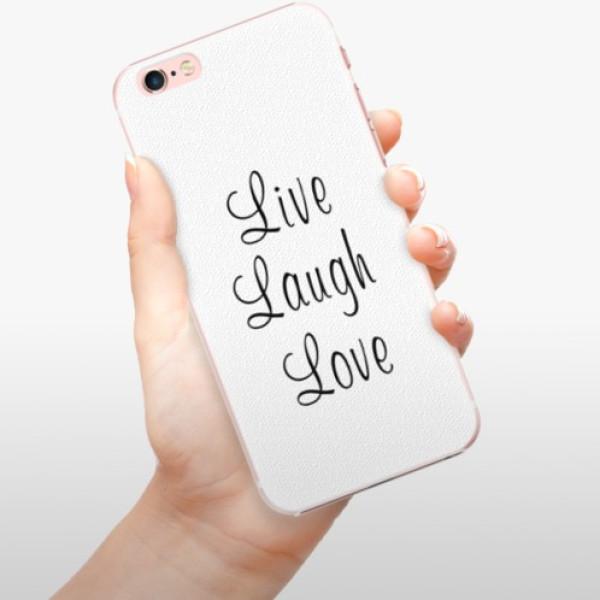 Plastové pouzdro iSaprio - Live Laugh Love - iPhone 6 Plus/6S Plus