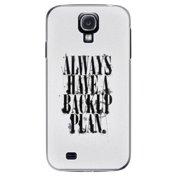 Plastové pouzdro iSaprio - Backup Plan - Samsung Galaxy S4