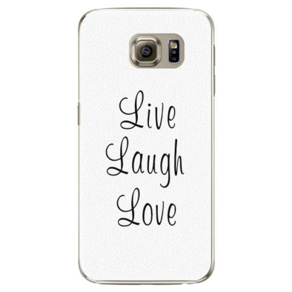 Plastové pouzdro iSaprio - Live Laugh Love - Samsung Galaxy S6 Edge Plus