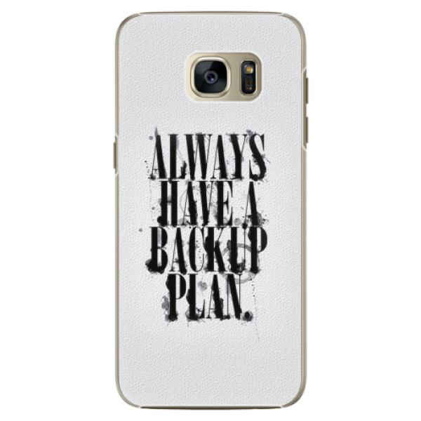 Plastové pouzdro iSaprio - Backup Plan - Samsung Galaxy S7