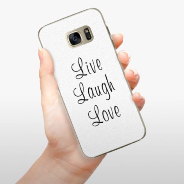 Plastové pouzdro iSaprio - Live Laugh Love - Samsung Galaxy S7 Edge