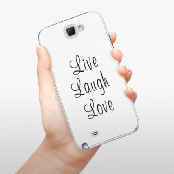Plastové pouzdro iSaprio - Live Laugh Love - Samsung Galaxy Note 2