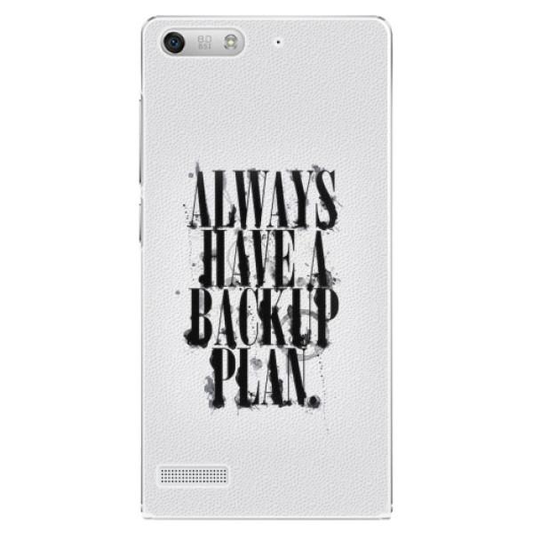 Plastové pouzdro iSaprio - Backup Plan - Huawei Ascend G6