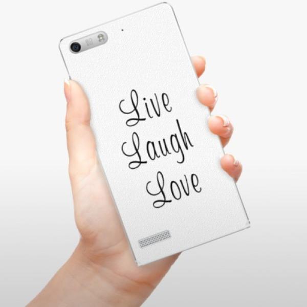 Plastové pouzdro iSaprio - Live Laugh Love - Huawei Ascend G6