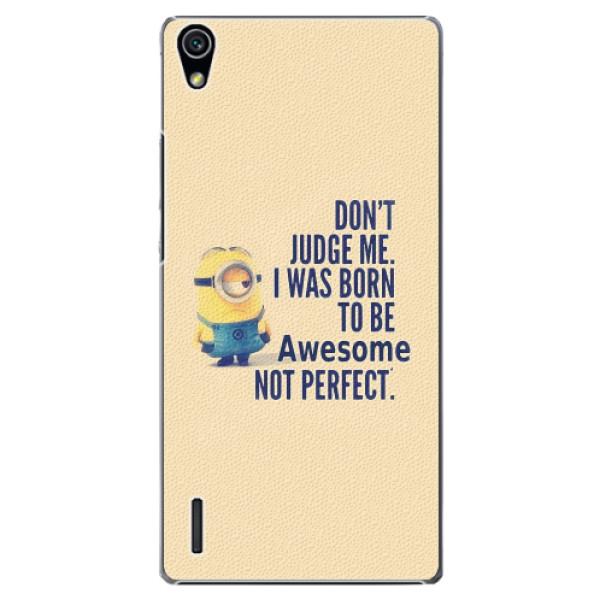 Plastové pouzdro iSaprio - Be Awesome - Huawei Ascend P7