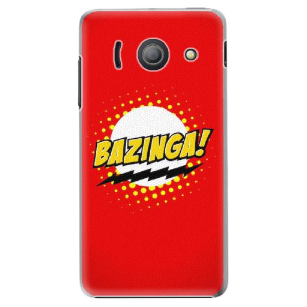 Plastové pouzdro iSaprio - Bazinga 01 - Huawei Ascend Y300