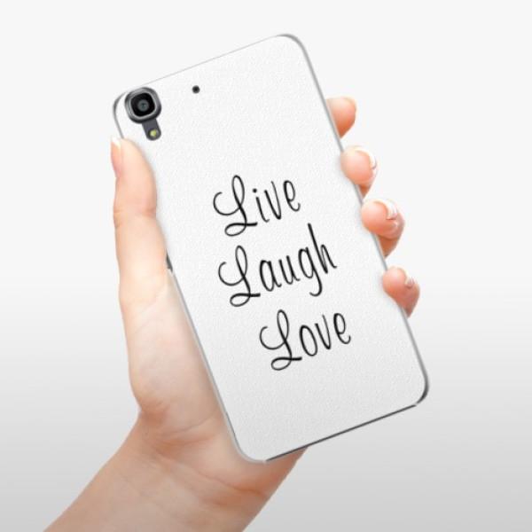 Plastové pouzdro iSaprio - Live Laugh Love - Huawei Ascend Y6