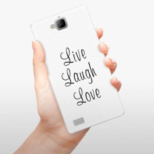 Plastové pouzdro iSaprio - Live Laugh Love - Huawei Honor 3C