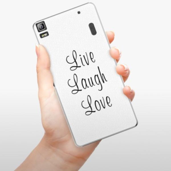 Plastové pouzdro iSaprio - Live Laugh Love - Lenovo A7000