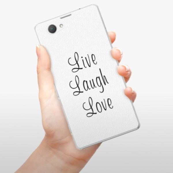 Plastové pouzdro iSaprio - Live Laugh Love - Sony Xperia Z1 Compact