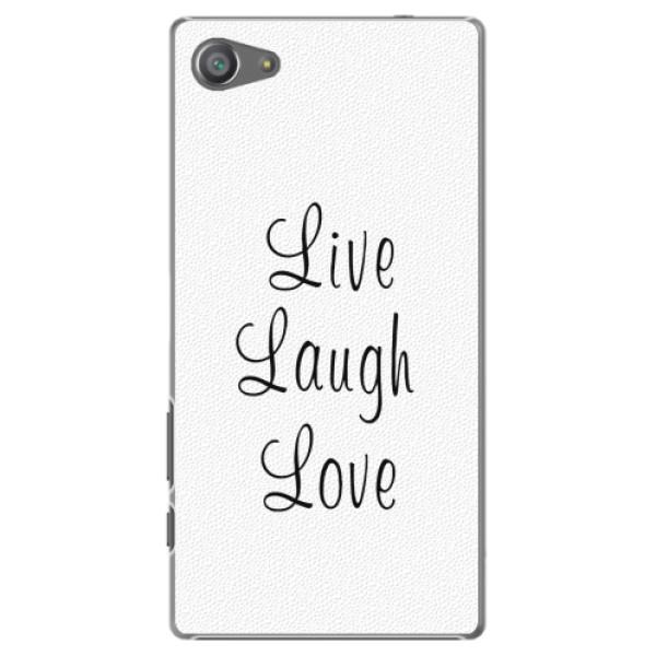 Plastové pouzdro iSaprio - Live Laugh Love - Sony Xperia Z5 Compact