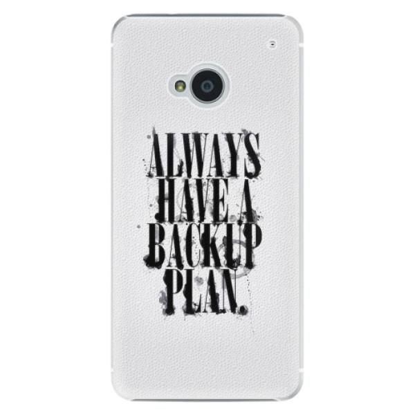 Plastové pouzdro iSaprio - Backup Plan - HTC One M7