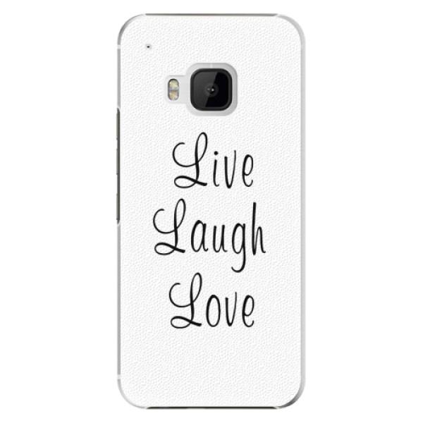 Plastové pouzdro iSaprio - Live Laugh Love - HTC One M9