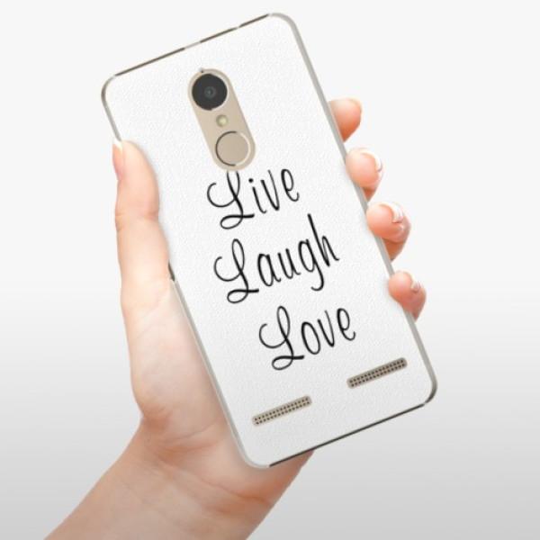 Plastové pouzdro iSaprio - Live Laugh Love - Lenovo K6
