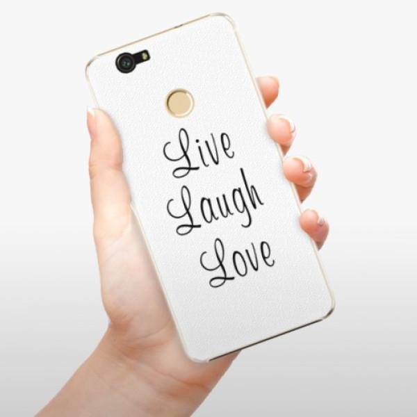 Plastové pouzdro iSaprio - Live Laugh Love - Huawei Nova