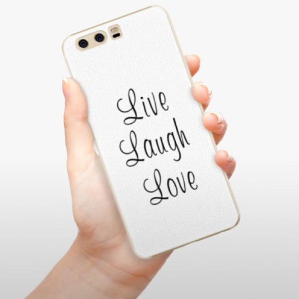 Plastové pouzdro iSaprio - Live Laugh Love - Huawei P10