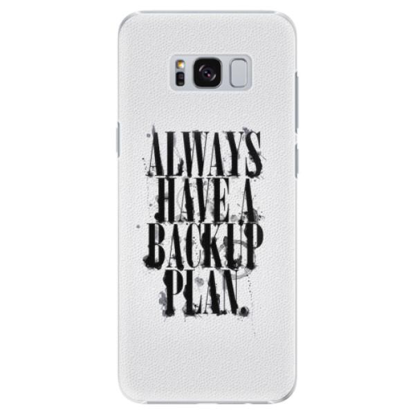 Plastové pouzdro iSaprio - Backup Plan - Samsung Galaxy S8