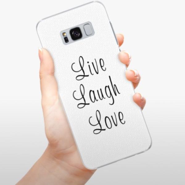 Plastové pouzdro iSaprio - Live Laugh Love - Samsung Galaxy S8