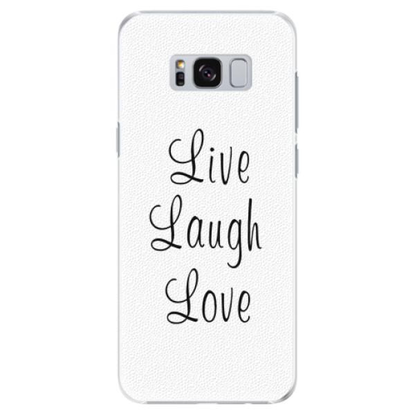 Plastové pouzdro iSaprio - Live Laugh Love - Samsung Galaxy S8 Plus
