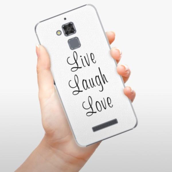 Plastové pouzdro iSaprio - Live Laugh Love - Asus ZenFone 3 Max ZC520TL