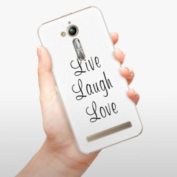 Plastové pouzdro iSaprio - Live Laugh Love - Asus ZenFone Go ZB500KL