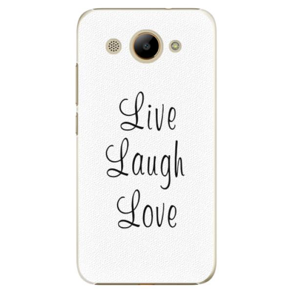 Plastové pouzdro iSaprio - Live Laugh Love - Huawei Y3 2017