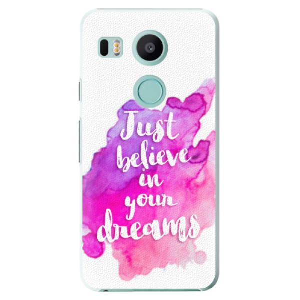 Plastové pouzdro iSaprio - Believe - LG Nexus 5X