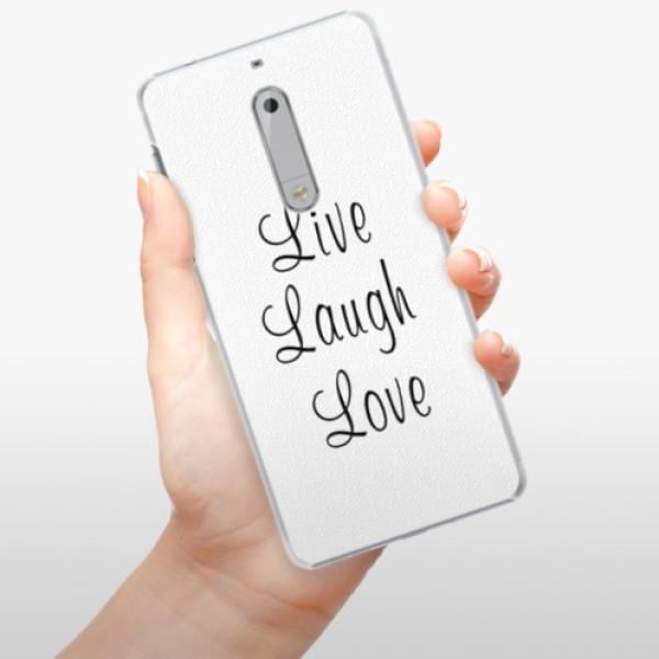 Plastové pouzdro iSaprio - Live Laugh Love - Nokia 5