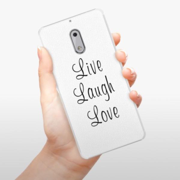 Plastové pouzdro iSaprio - Live Laugh Love - Nokia 6