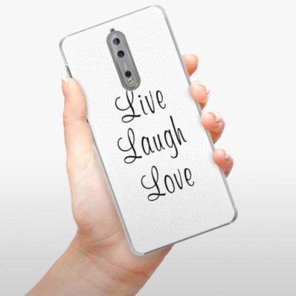 Plastové pouzdro iSaprio - Live Laugh Love - Nokia 8