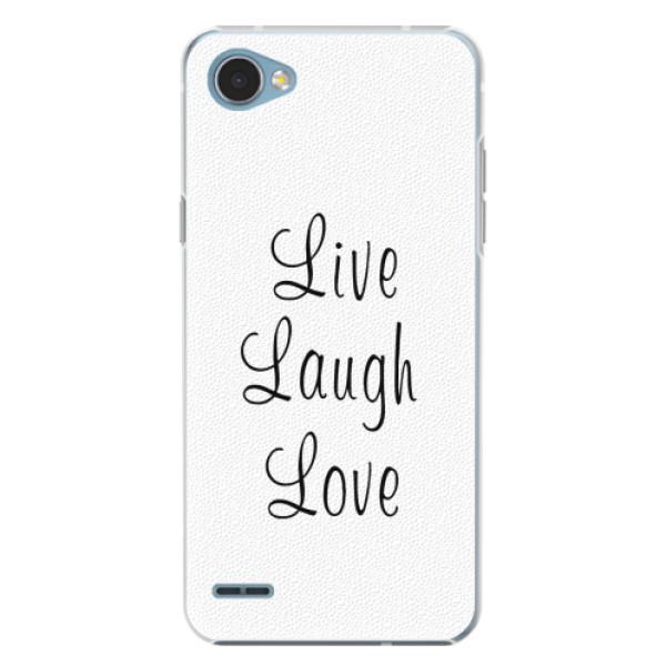 Plastové pouzdro iSaprio - Live Laugh Love - LG Q6