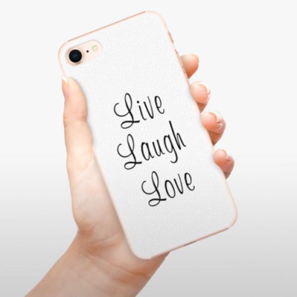 Plastové pouzdro iSaprio - Live Laugh Love - iPhone 8