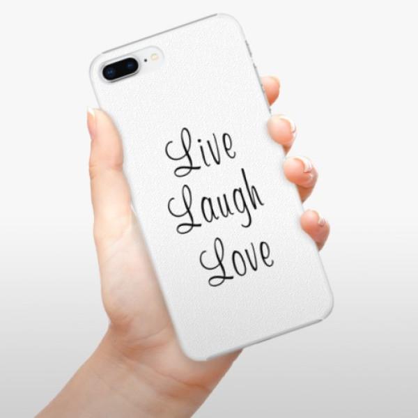 Plastové pouzdro iSaprio - Live Laugh Love - iPhone 8 Plus