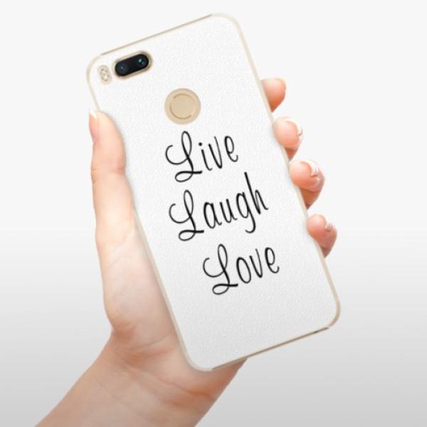 Plastové pouzdro iSaprio - Live Laugh Love - Xiaomi Mi A1