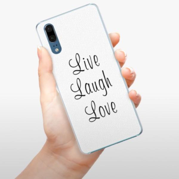 Plastové pouzdro iSaprio - Live Laugh Love - Huawei P20