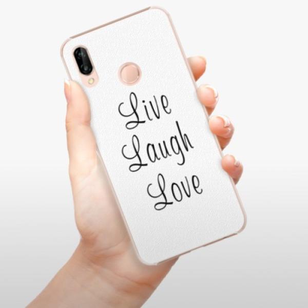 Plastové pouzdro iSaprio - Live Laugh Love - Huawei P20 Lite