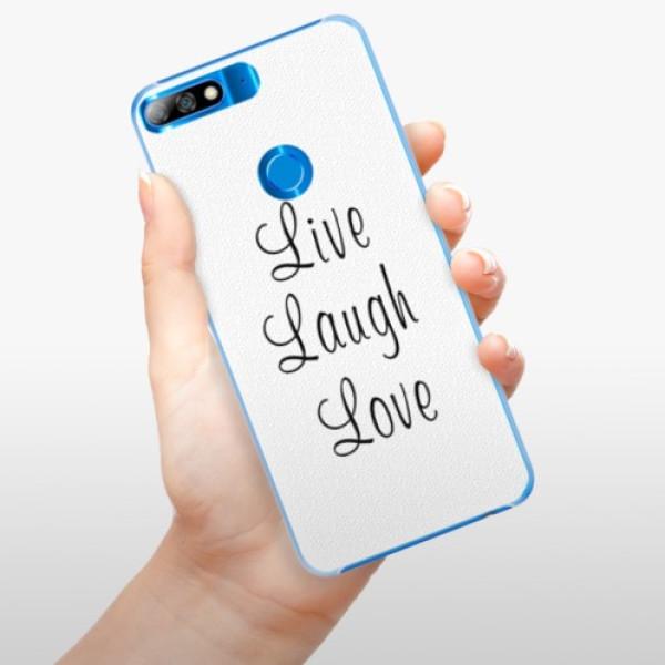 Plastové pouzdro iSaprio - Live Laugh Love - Huawei Y7 Prime 2018