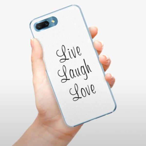 Plastové pouzdro iSaprio - Live Laugh Love - Huawei Honor 10