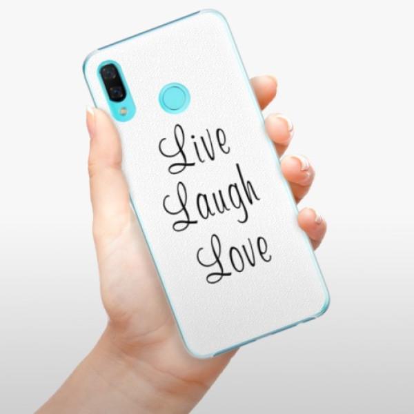 Plastové pouzdro iSaprio - Live Laugh Love - Huawei Nova 3
