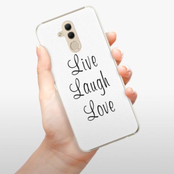 Plastové pouzdro iSaprio - Live Laugh Love - Huawei Mate 20 Lite