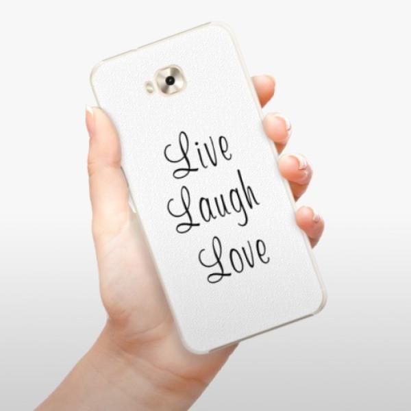 Plastové pouzdro iSaprio - Live Laugh Love - Asus ZenFone 4 Selfie ZD553KL