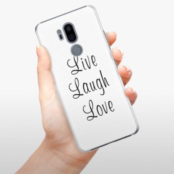 Plastové pouzdro iSaprio - Live Laugh Love - LG G7