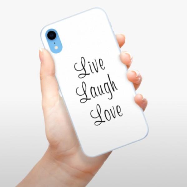 Silikonové pouzdro iSaprio - Live Laugh Love - iPhone XR