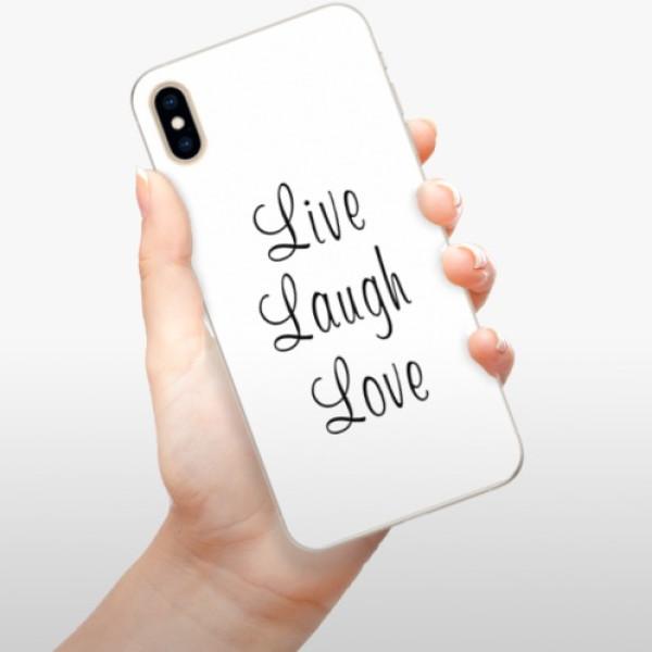 Silikonové pouzdro iSaprio - Live Laugh Love - iPhone XS Max