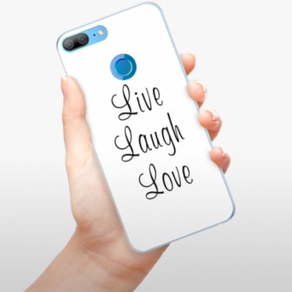 Silikonové pouzdro iSaprio - Live Laugh Love - Huawei Honor 9 Lite