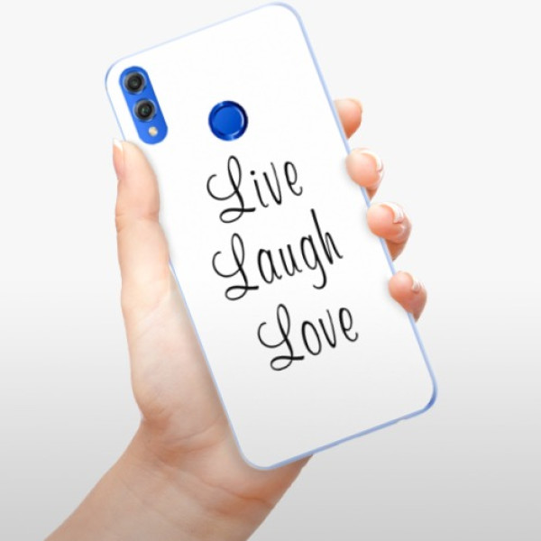 Silikonové pouzdro iSaprio - Live Laugh Love - Huawei Honor 8X