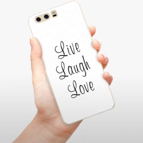 Silikonové pouzdro iSaprio - Live Laugh Love - Huawei P10
